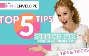 Top 5 Tips for Stitch Fix How to get the best fix