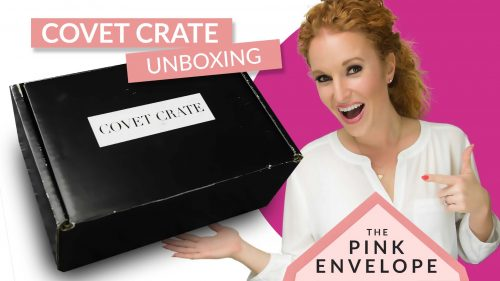 Covet Crate May Review