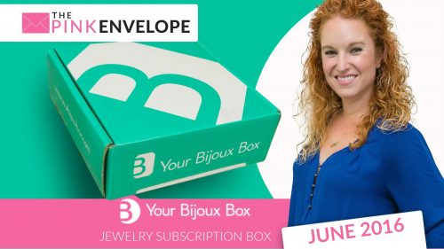Your Bijoux Box June Review