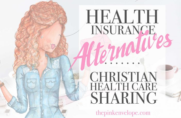 Health Insurance Alternatives Christian Health Care Sharing