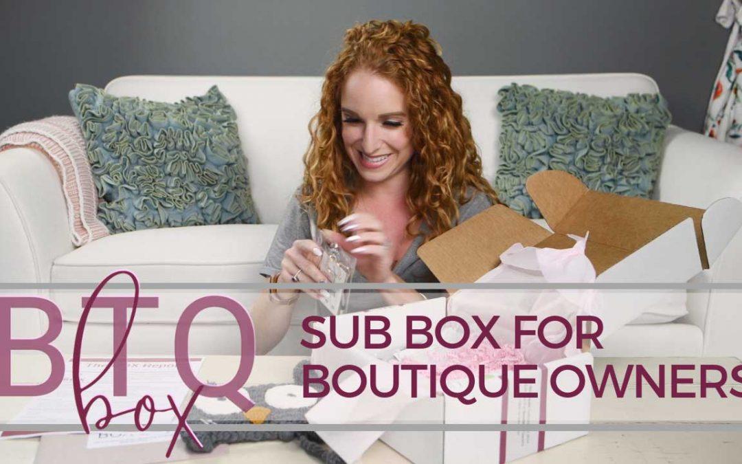 BTQ Box Unboxing #2 – Boutique Subscription Box
